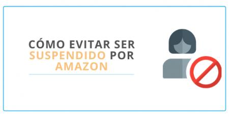 Cómo evitar ser suspendido por Amazon